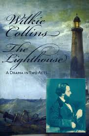 The Lighthouse by Mr Wilkie Collins