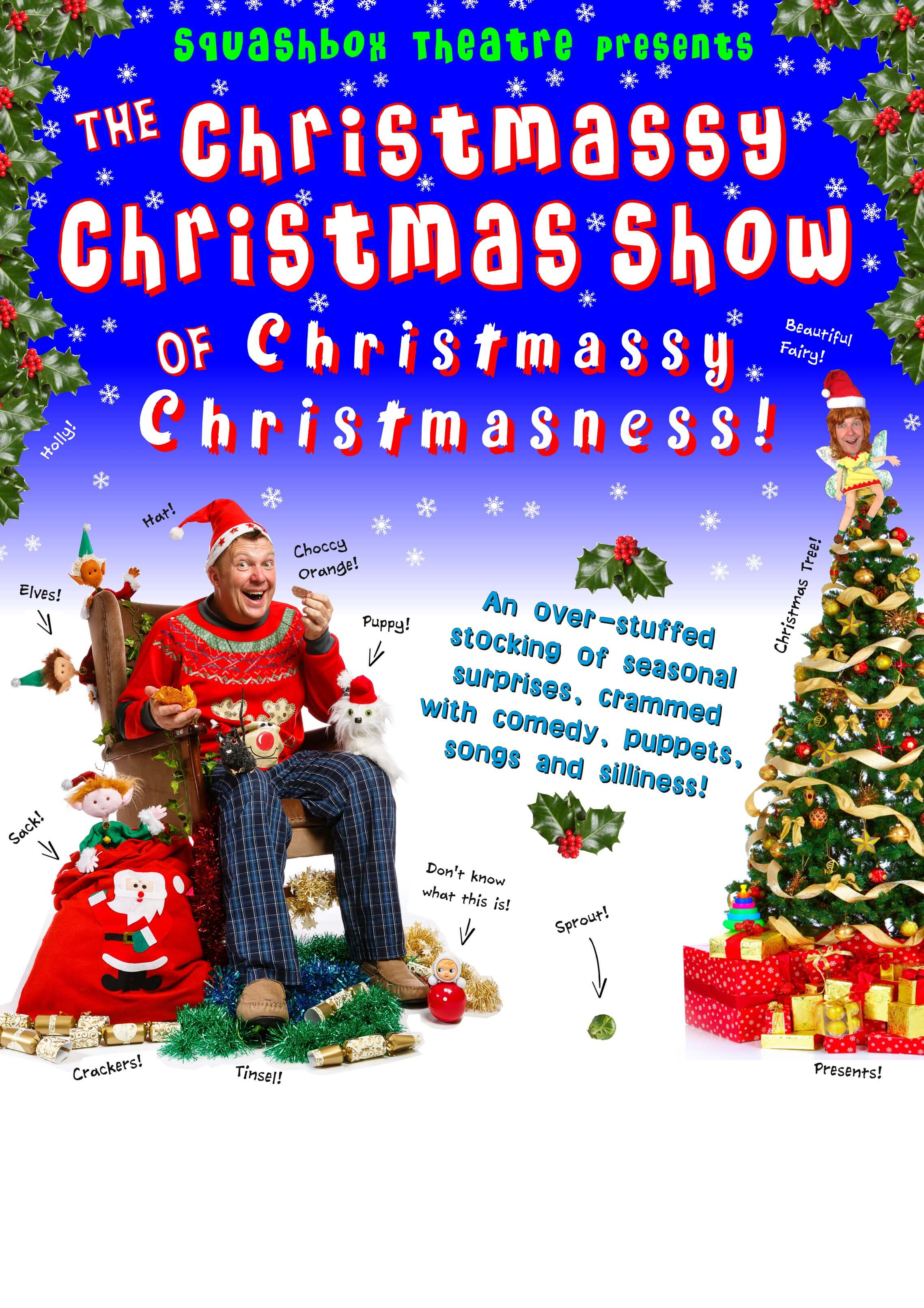 The Christmassy Christmas Show of Christmassy Christmasness!