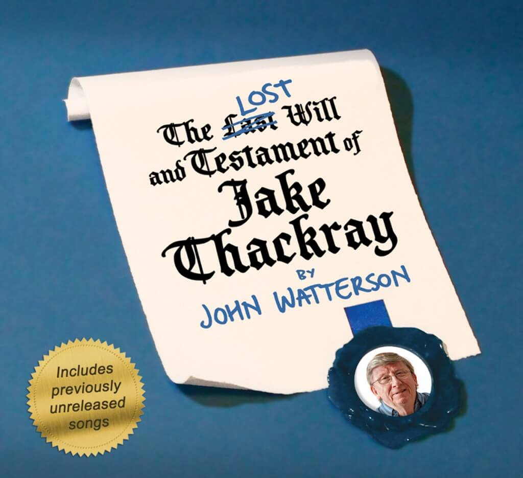 The LOST Will and Testament of Jake Thackray