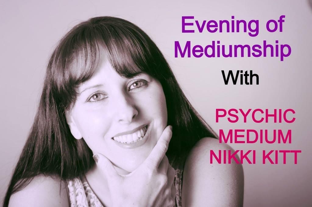 An Evening of Mediumship with Psychic Medium Nikki Kitt
