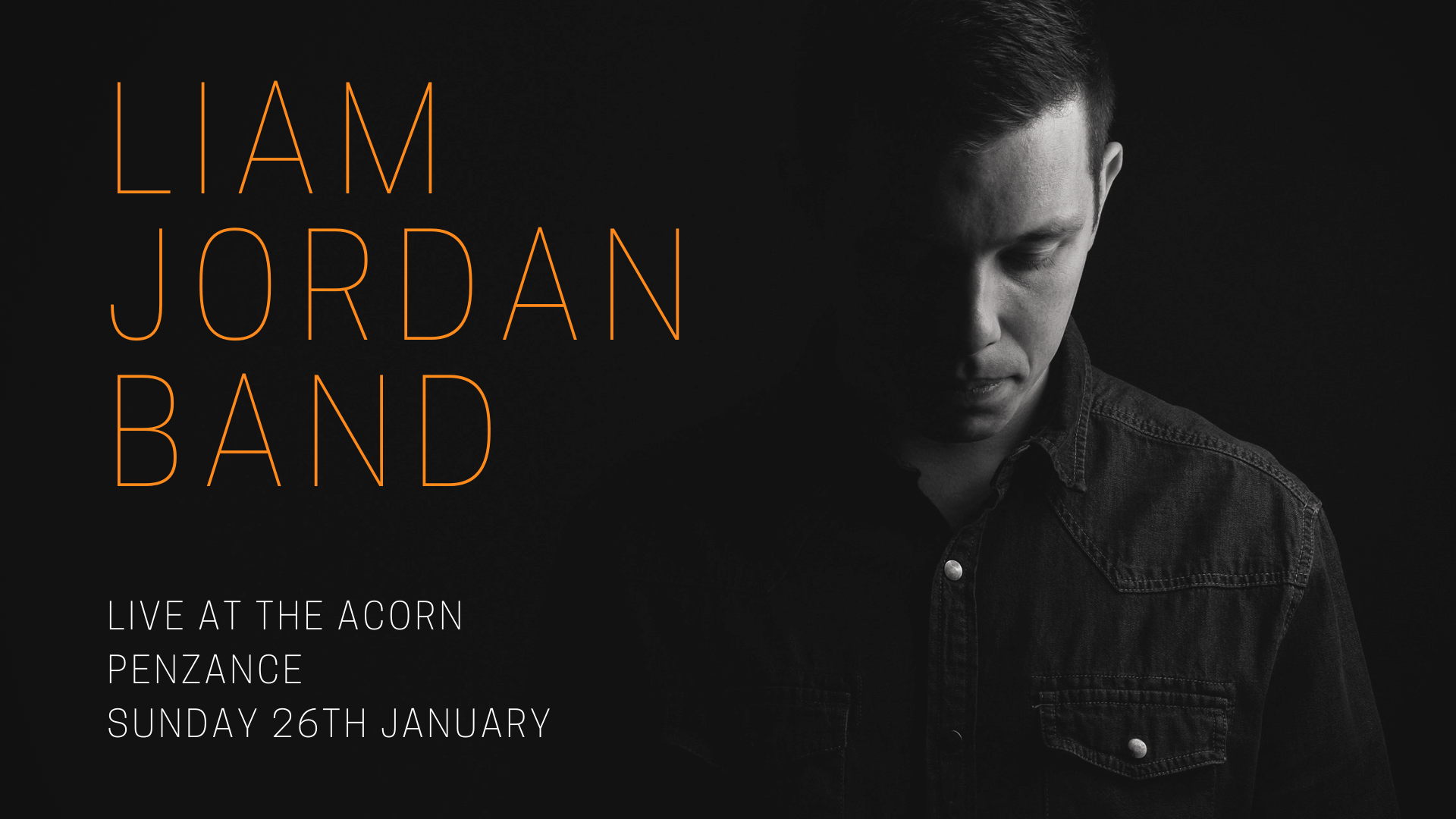 Liam Jordan & Band + support solo act t.b.c.